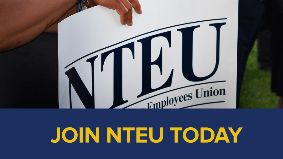 NTEU member with sign and JOIN NTEU TODAY