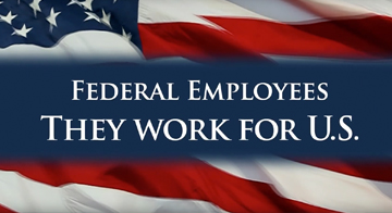 NTEU PSA: Federal Employees - They Work For U.S.